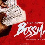 Rich Homie Quan – Bossman