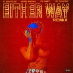 K. Michelle – Either Way Remix Ft Chris Brown, Yo Gotti, & O.T. Genasis