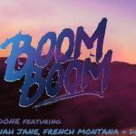 RedOne, Daddy Yankee, French Montana, Dinah Jane – Boom Boom