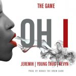 The Game – Oh I Ft Jeremih, Young Thug & Sevyn