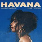Camila Cabello – Havana Remix Ft Daddy Yankee