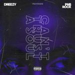 Dreezy – Can't Trust a Soul Ft PnB Rock