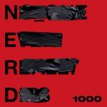N.E.R.D – 1000 Ft Future