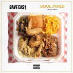 Dave East – Soul Food