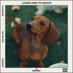 DJ Carnage – Learn How To Watch Ft Mac Miller & Madeintyo