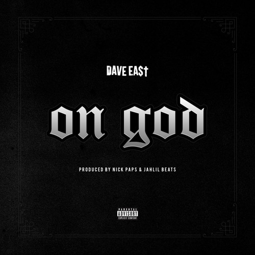 "Dave East – ""On God"""