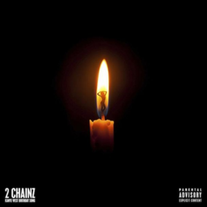 2 Chainz – Birthday Song